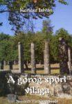 Kertesz-Istvan_-_A-gorog-sport-vilaga